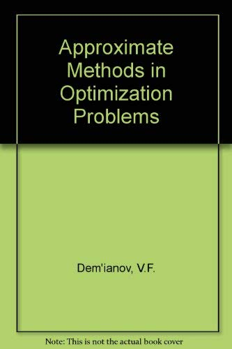 9780444000880: Approximate Methods in Optimization Problems (Modern analytic and computational methods in science and mathematics) (English and Russian Edition)