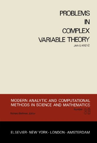 9780444000989: Problems in Complex Variable Theory (Modern Analytic and Computational Methods in Science and Mathematics)