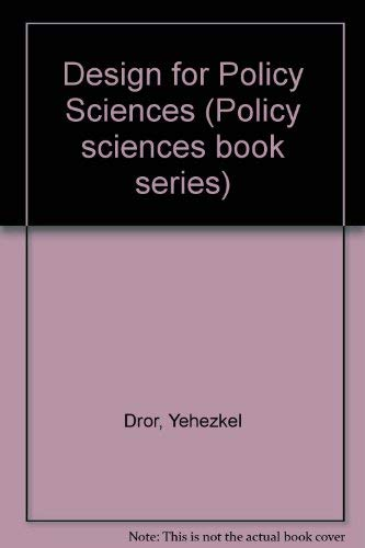 Design for policy sciences (Policy sciences book series)