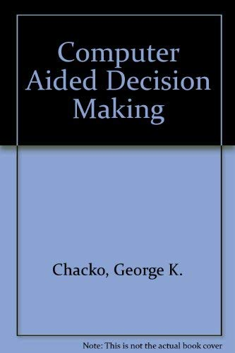 9780444001153: Computer Aided Decision Making