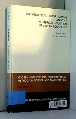Mathematical Programming and the Numerical Solution of: Burrus, W.R., Rust,