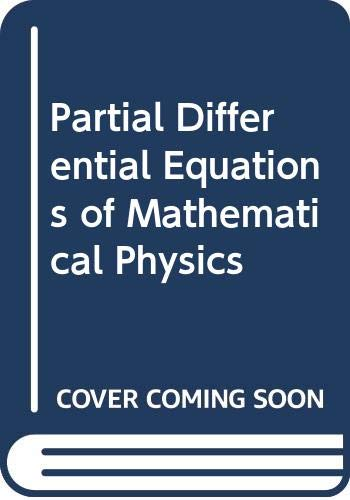9780444001320: Partial Differential Equations of Mathematical Physics