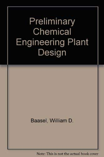 9780444001528: Preliminary Chemical Engineering Plant Design