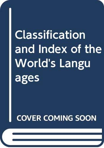 9780444001559: Classification and Index of the World's Languages (Foundations of linguistics series)