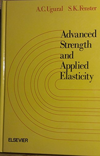 9780444001603: Advanced Strength and Applied Elasticity