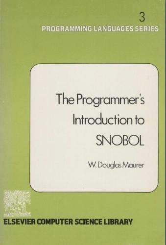 9780444001726: The Programmer's Introduction to SNOBOL