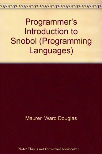 9780444001733: Programmer's Introduction to Snobol