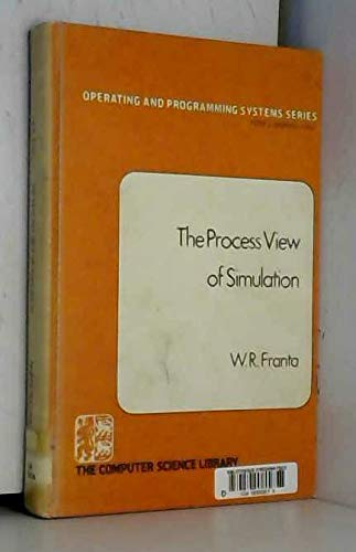 9780444002211: The process view of simulation (Operating and programming systems series)