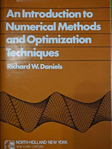 9780444002631: Introduction to Numerical Methods and Optimization Techniques