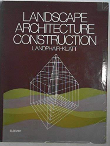 9780444002648: Landscape Architecture Construction