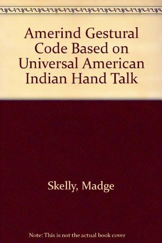 9780444003331: Amer-Ind Gestural Code Based on Universal American Indian Hand Talk