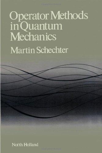 9780444004109: Operator Methods in Quantum Mechanics