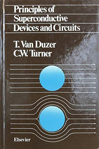 9780444004116: Principles of Superconductive Devices and Circuits