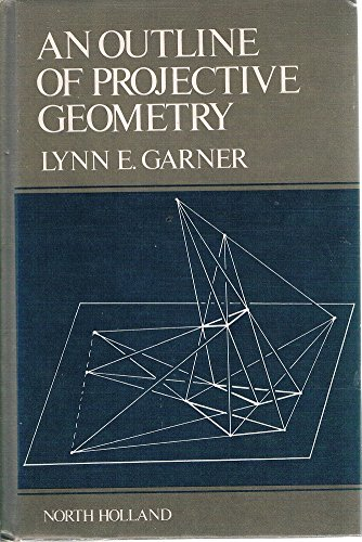 9780444004239: Outline of Projective Geometry