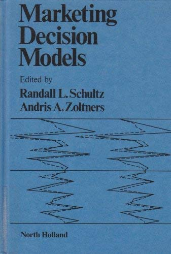 Marketing decision models. Ex-Library.: Schultz, Randall L.