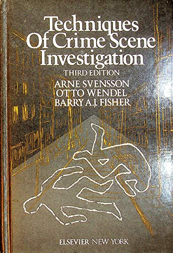 9780444004277: Techniques of Crime Scene Investigation (Elsevier series in forensic and police science)