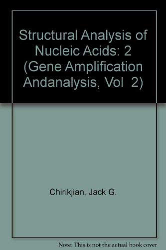 9780444006363: Gene Amplification and Analysis, Volume 2: Structural Analysis of Nucleic Acids