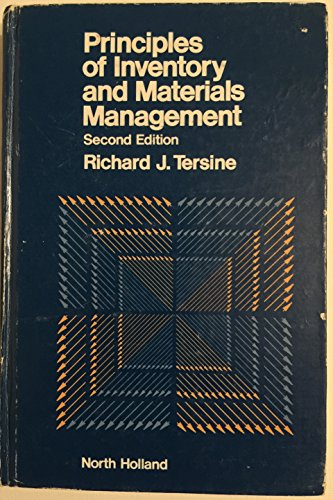 Principles of inventory and materials management: Richard J Tersine