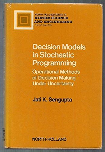 Decision models in stochastic programming: Operational methods: Sengupta, Jatikumar