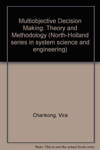 9780444007100: Multiobjective Decision Making: Theory and Methodology (North-Holland series in system science and engineering)