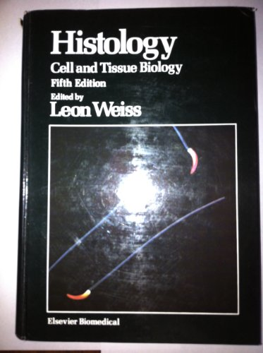 Histology: Cell and Tissue Biology (Fifth Edition) {Elsevier Biomedical}