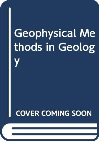 9780444008367: Geophysical Methods in Geology