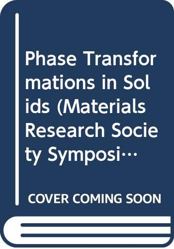 9780444009012: Phase Transformations in Solids (Materials Research Society Symposium Proceedings)