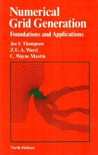 9780444009852: Numerical Grid Generation: Foundations and Applications