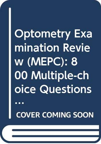9780444010063: Optometry Examination Review (MEPC): 800 Multiple-choice Questions and Referenced Explanatory Answers