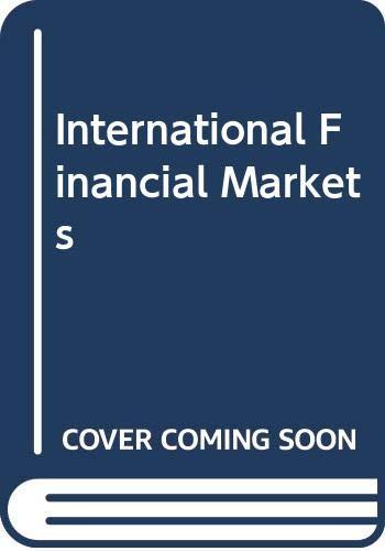 9780444010322: International Financial Markets