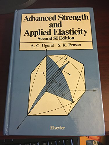 9780444010667: Advanced strength and applied elasticity