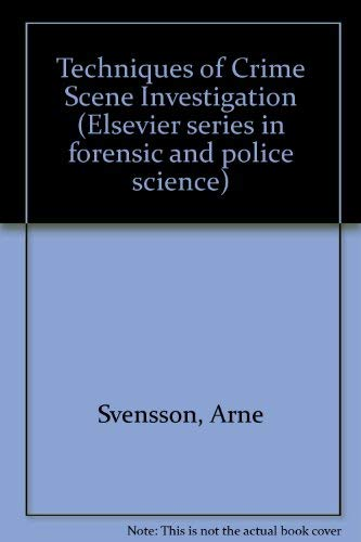 9780444010810: Techniques of Crime Scene Investigation (Elsevier series in forensic and police science)