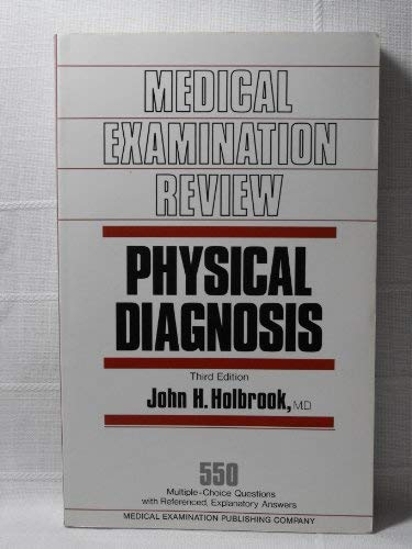 9780444011220: Physical Diagnosis: 550 Multiple-choice Questions with Referenced Explanatory Answers