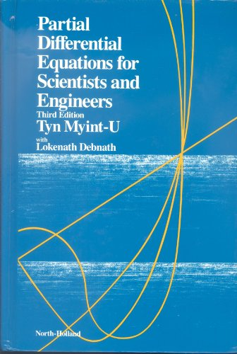 Partial Differential Equations for Scientists and Engineers (Third Edition): Myint-U, Tyn, with ...