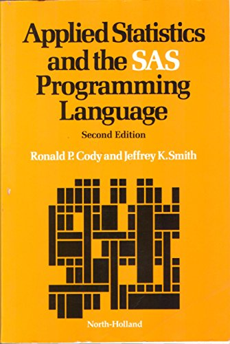9780444011923: Applied Statistics and the Sas Programming Language