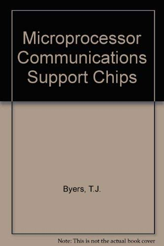 Microprocessor Communications Support Chips: Byers, TJ