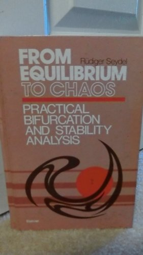 9780444012500: From Equilibrium to Chaos: Practical Bifurcation and Stability Analysis