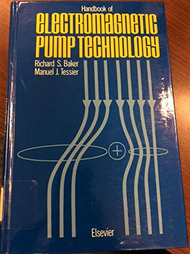 9780444012746: Handbook of Electromagnetic Pump Technology