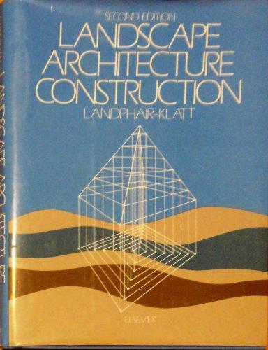 9780444012869: Landscape Architecture Construction