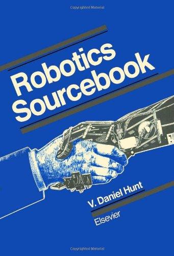 9780444012982: Robotics Sourcebook