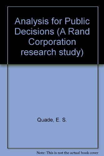 9780444014719: Analysis for Public Decisions (Rand Corporation research study)