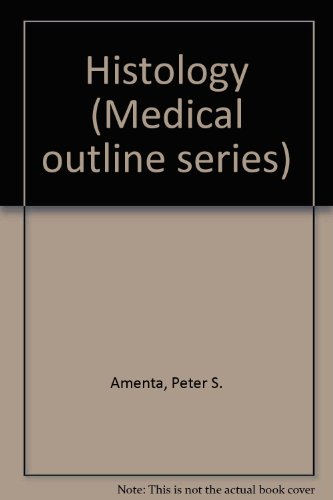 Histology (Medical outline series): Peter S. Amenta