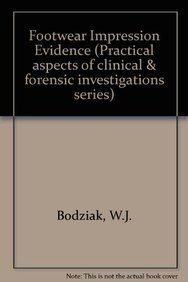9780444015426: Footwear Impression Evidence (Elsevier Series in Practical Aspects of Criminal & Forensic Investigations)