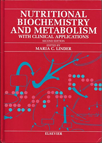 9780444015952: Nutritional Biochemistry and Metabolism: With Clinical Applications