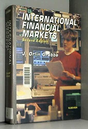 9780444015983: The International Financial Markets