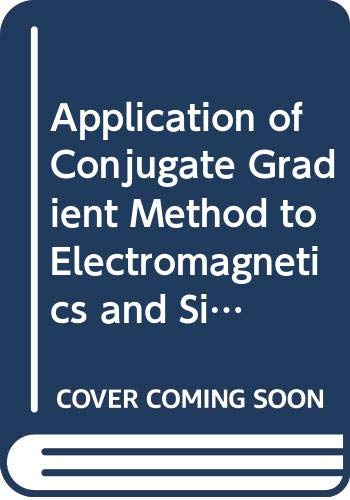 9780444016041: Application of Coryigate Gradient Method to Electromagnetics and Signal Analysis (Progress in Electromagnetics Research)