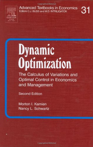 9780444016096: Dynamic Optimization: The Calculus of Variations and Optimal Control in Economics and Management (Advanced Textbooks in Economics)