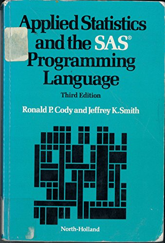 9780444016195: Applied Statistics and the SAS Programming Language