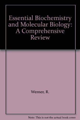 9780444016317: Essential Biochemistry and Molecular Biology: A Comprehensive Review