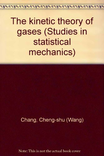 9780444100085: The kinetic theory of gases (Studies in statistical mechanics)